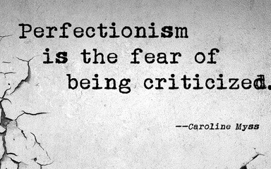 Reflect your perfectionism
